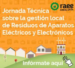 Jornada Técnica sobre la gestión local de Residuos de Aparatos Eléctricos y Electrónicos