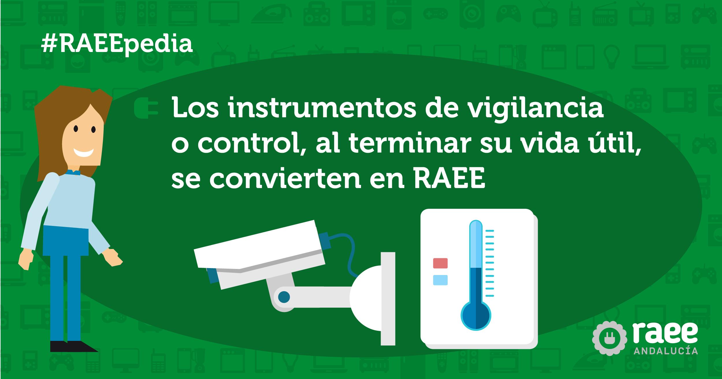 #RAEEpedia: ¿Son los aparatos de vigilancia y control RAEE?